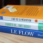 La méditation, le flow et le non-jugement