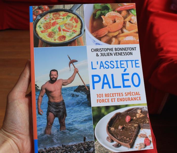 """Le livre de recettes Paléo """"L'Assiette Paléo"""" aux éditions Thierry Souccar"""