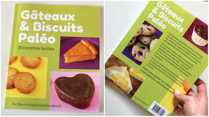 """Mon livre """"Gateaux et biscuits paléo"""""""